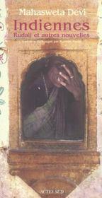 Indiennes ; Rudali Et Autres Nouvelles - Intérieur - Format classique