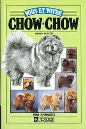 Vous Et Votre Chow Chow - Intérieur - Format classique