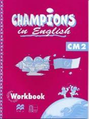 Champions In English Cm2 / Livret D'Activites (Cameroun/Panaf) - Couverture - Format classique