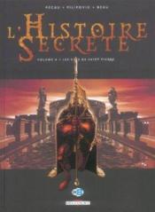 L'histoire secrète t.4 ; les clés de Saint Pierre - Couverture - Format classique