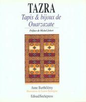 Tazra ; tapis et bijoux de ouarzazate - Intérieur - Format classique