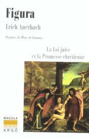 Figura ; la loi juive et la promesse chrétienne - Couverture - Format classique