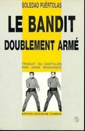 Le Bandit doublement armé - Couverture - Format classique