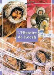 L'Histoire De Keesh - Couverture - Format classique