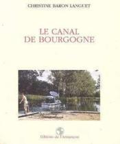 Le canal de Bourgogne - Couverture - Format classique