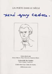Un poete dans le siecle, rene-guy cadou - Couverture - Format classique