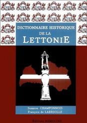 Dictionnaire historique de la Lettonie - Couverture - Format classique