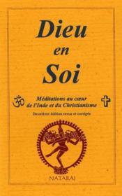 Dieu en soi ; méditation au coeur de l'Inde et du christianisme (2e édition) - Couverture - Format classique