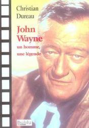 John wayne ; un homme, une legende - Intérieur - Format classique
