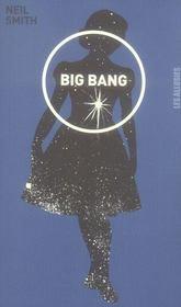 Big bang - Intérieur - Format classique