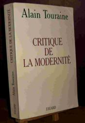 Vente  La critique de la modernité  - Alain Touraine