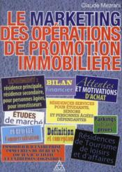 Vente  Le marketing des opérations de promotion immobilière  - Claude Mezrahi