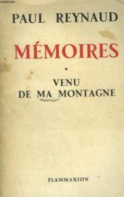 Memoires. Tome 1 : Venu De Ma Montagne. - Couverture - Format classique