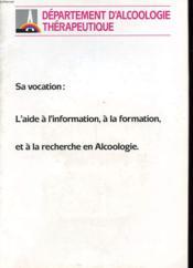 Plaquette Commerciale - Sa Vocation : L'Aide A L'Information, A La Formation Et La Recherche En Alcoologie - Couverture - Format classique