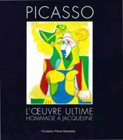 Vente  Picasso. l'oeuvre ultime  - Fondation Pierre Gianadda