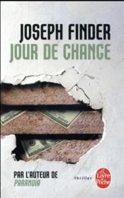 Vente livre :  Jour de chance  - Finder-J - Joseph Finder