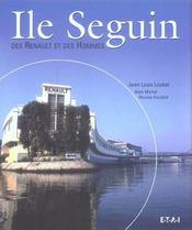 Ile Seguin, Des Renault Et Des Hommes (2eme Ed.) - Intérieur - Format classique