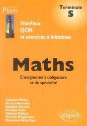Maths Terminale S Vrai-Faux Qcm Et Exercices A Initiatives Enseignement Obligatoire Et De Specialite - Intérieur - Format classique