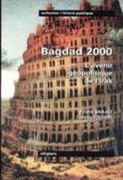 Bagdad 2000 L'Avenir Geopolitique De L'Irak - Intérieur - Format classique