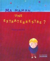 Ma Maman, Une Extraterrestre? - Intérieur - Format classique