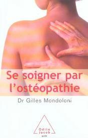 Se soigner par l'osteopathie - Intérieur - Format classique