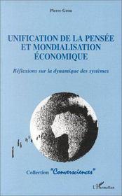Unification De La Pensee Et Mondialisation Economique - Intérieur - Format classique