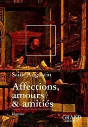 Affections, Amours Et Amities - Couverture - Format classique