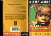 Soudan : Les Enfants Esclaves - Couverture - Format classique