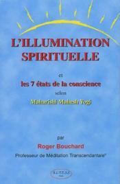 Illumination Spirituelle - 7 Etats De Consc. - Couverture - Format classique