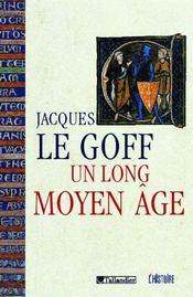 Un Long Moyen Age - Intérieur - Format classique