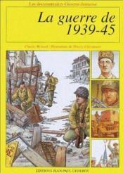 La guerre de 1939-45 - Couverture - Format classique
