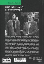 Nine Inch Nails ; le guerrier fragile - 4ème de couverture - Format classique