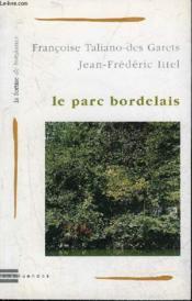 Le parc bordelais - Couverture - Format classique