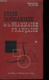 Guide Panoramique De La Grammaire Francaise - Couverture - Format classique
