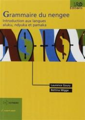 Vente  Grammaire du nengee ; introduction aux langues aluku, ndyuka et pamaka (2e édition)  - Laurence Goury - Bettina Migge