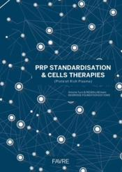 Vente livre :  PRP standardisation & cells therapies  - Turzi Antoine - Collectif