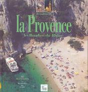 Les couleurs de la Provence ; les Bouches-du-Rhône - Intérieur - Format classique