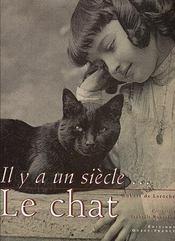 Il Y A Un Siecle Le Chat - Intérieur - Format classique