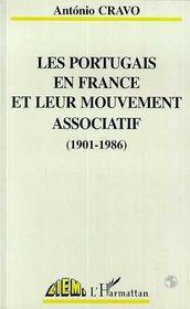 Les Portugais en France et leur mouvement associatif, 1901-1986 - Intérieur - Format classique