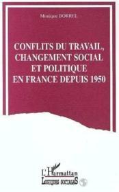 Conflits Du Travail Changement Social - Couverture - Format classique