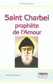 Saint Charbel, Le Prophete De L'Amour - Le Silence, La Croix Et Le Salut - Intérieur - Format classique