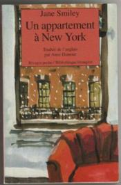 Un appartement a new york 1ere ed jane smiley acheter occasion 18 02 - Acheter un appartement new york ...