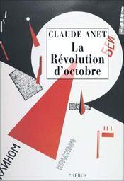 La révolution d'octobre - Intérieur - Format classique
