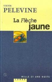 La Fleche Jaune - Couverture - Format classique