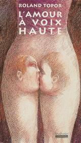 L'Amour A Voix Haute - Couverture - Format classique