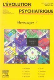 Revue Evolution Psychiatrique N.71 ; Mensonges ? - Couverture - Format classique
