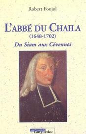 Abbe Du Chaila, 1648-1702 Du Siam Aux Cevennes - Intérieur - Format classique