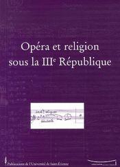 Opéra et religion sous la 3e république - Intérieur - Format classique