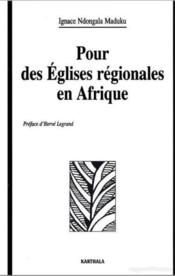 Pour des églises regionales en Afrique - Couverture - Format classique