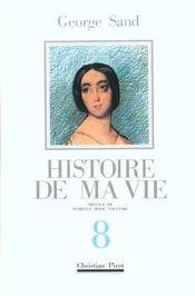 Histoire De Ma Vie T8 - Intérieur - Format classique